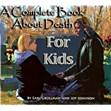 A Complete Book about Death for Kids