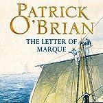 The Letter of Marque: Aubrey-Maturin Series, Book 12 | Patrick O'Brian