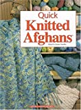 img - for Quick Knitted Afghans book / textbook / text book