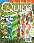 Quilter`s Newsletter Presents Fat Quarter…