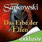 Das Erbe der Elfen (The Witcher 1) (       ungekürzt) von Andrzej Sapkowski Gesprochen von: Oliver Siebeck