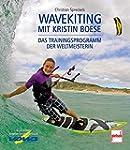 Wavekiting mit Kristin Boese: Das Tra...