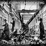The War Room Public Service Broadcasting