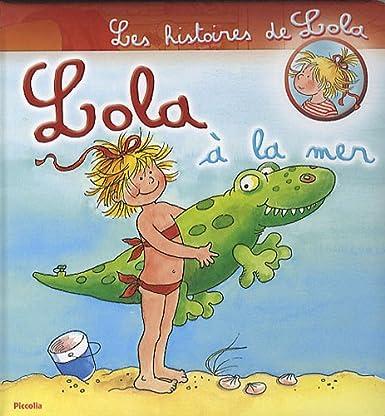 Lola à la mer de Wolfram Hänel et Anna Döring