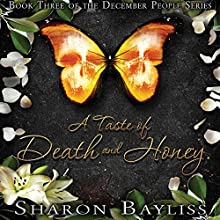 A Taste of Death and Honey Audiobook by Sharon Bayliss Narrated by Dennis Holland