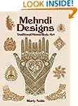 Mehndi Designs: Traditional Henna Bod...
