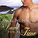 A Laird for All Time: A Laird for All Time, Book 1 Audiobook by Angeline Fortin Narrated by Kirsten Potter