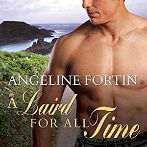 A Laird for All Time: A Laird for All Time, Book 1 Audiobook