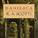 Basilica: The Splendor and the Scandal: Building St. Peter's (       UNABRIDGED) by R.A. Scotti Narrated by Josephine Bailey