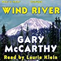 Wind River Audiobook by Gary McCarthy Narrated by Laurie Klein