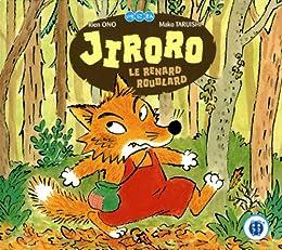 Jiroro le renard roublard