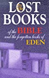 img - for Lost Books of the Bible and the Forgotten Books of Eden book / textbook / text book