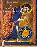 echange, troc Christian Gaillard - Le Musée Imaginaire de Carl Gustav Jung