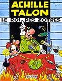"""Afficher """"Achille Talon n° 17 Le Roi des zôtres"""""""