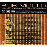 Bob Mould / Last Dog & Pony