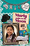 Marly Walks on the Moon: Marly: Book 4 (Our Australian Girl)