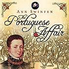 The Portuguese Affair: The Chronicles of Christoval Alvarez, Book 3 Hörbuch von Ann Swinfen Gesprochen von: Jan Cramer