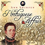 The Portuguese Affair: The Chronicles of Christoval Alvarez, Book 3 | Ann Swinfen