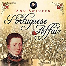 The Portuguese Affair: The Chronicles of Christoval Alvarez, Book 3 Audiobook by Ann Swinfen Narrated by Jan Cramer