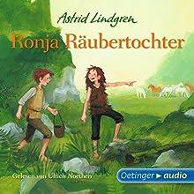 Ronja Räubertochter (       ungekürzt) von Astrid Lindgren Gesprochen von: Ulrich Noethen