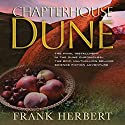 Chapterhouse Dune Audiobook by Frank Herbert Narrated by Euan Morton, Katherine Kellgren, Scott Brick, Simon Vance