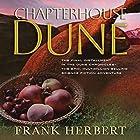Chapterhouse Dune Hörbuch von Frank Herbert Gesprochen von: Euan Morton, Katherine Kellgren, Scott Brick, Simon Vance