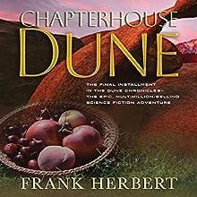 Chapterhouse Dune Audiobook by Frank Herbert Narrated by Euan Morton, Katherine Kellgren, Scott Brick, Simon Vance