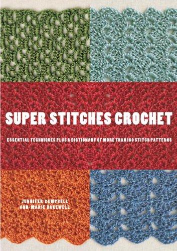 Jennifer Campbell  Ann-Marie Bakewell - Super Stitches Crochet
