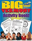 img - for The Big Vermont Reproducible (The Vermont Experience) book / textbook / text book