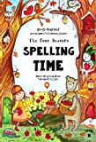 img - for The Four Seasons ~ Spelling Time ~ Master 150 Spelling Words Through Art & Logic: Do-It-Yourself Spelling Games For Elementary Students (Charity's Fun-Spelling Collection) (Volume 1) book / textbook / text book