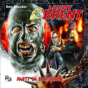 Party im Blutschloss (Larry Brent 4) Hörspiel