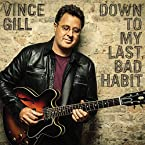Vince Gill - Down To My Last Bad Habit CD