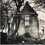 "This Spectred Isle: A Journey Through Haunted Englandvon ""Simon Marsden"""