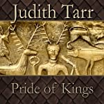 Pride of Kings | Judith Tarr