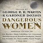 Dangerous Women | George R. R. Martin,Gardner Dozois