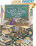 Last Day Blues (Mrs. Hartwells classr...