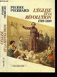 L' Église et la Révolution