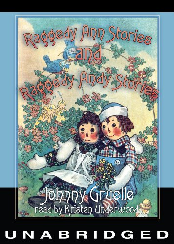 Raggedy Ann Stories and Raggedy Andy Stories (Library Edition)