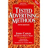Tested Advertising Methods (Prentice Hall Business Classics)by Caples
