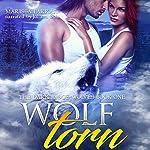 Wolf Torn: The Dark Ridge Wolves, Book 2   Marissa Farrar