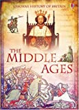 The Middle Ages (History of Britain) Katie Davie