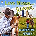 Love Means... Renewal: Love Means... Series, Book 8 (       UNABRIDGED) by Andrew Grey Narrated by Andrew McFerrin