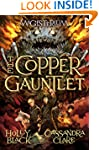 The Copper Gauntlet (Magisterium, Boo...