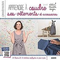 Accessoires Ses Vêtements Et Apprendre Coudre Babelio À LcA54j3qR