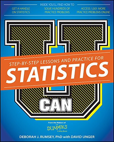 U Can: Statistics For Dummies, by Deborah J. Rumsey