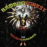 echange, troc Bamboo Forest - Seven Chakras