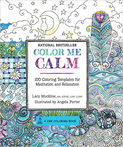 Color Me Calm: 100 Coloring Templates for Meditation and Relaxation at Amazon.com