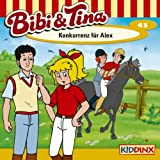 img - for Konkurrenz f r Alex (Bibi und Tina 43) book / textbook / text book