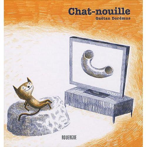 Chat-nouille (French Edition) Gaetan Doremus