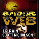 Spider Web: A Vampire Thriller (The Spider Trilogy Book 2) Audiobook by J. R. Rain, Scott Nicholson Narrated by Bob Dunsworth